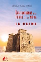 Libro Los Fantasmas De La Torre De La Mora