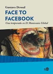 Papel Face To Facebook - Una Temporada En El Manicomio Global