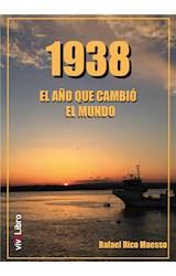 E-book 1938 El año que cambió el mundo