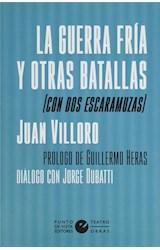 Papel LA GUERRA FRIA Y OTRAS BATALLAS