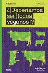 Libro Deberiamos Ser Todos Veganos ?