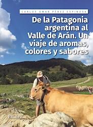 Libro De La Patagonia Argentina Al Valle De Aran. Un Vi