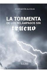 E-book La tormenta de los relámpagos sin trueno