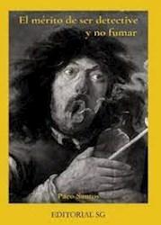 Libro El Merito De Ser Detective Y No Fumar