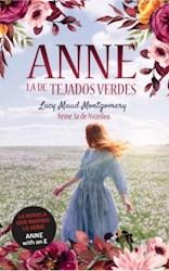 Libro 2. Anne, La De Tejados Verdes : Anne, La De Avonlea