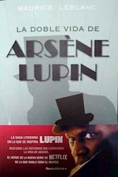 Libro La Doble Vida De Arsene Lupin
