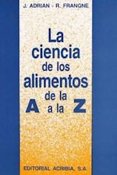 Libro La Ciencia De Los Alimentos De La A A La Z