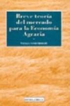 Libro Breve Teoria Para La Economia Agraria Y Otras Economias Sectoriales
