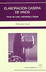 Libro Elaboracion Casera De Vinos