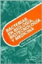 Libro Bacterias En Biologia Biotecnologia Y Medicina
