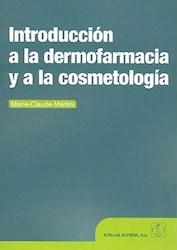 Libro Introduccion A La Dermofarmacia Y A La Cosmetologia