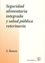 Libro Seguridad Alimentaria Integrada Y Salud Publica Veterinaria