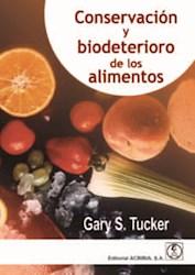 Libro Conservacion Y Biodeterioro De Los Alimentos