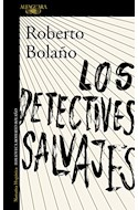 Papel DETECTIVES SALVAJES (COLECCION NARRATIVA HISPANICA) (RUSTICA)
