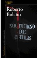 Papel NOCTURNO DE CHILE (COLECCION NARRATIVA HISPANICA) (BIBLIOTECA ROBERTO BOLAÑO) (RUSTICA)
