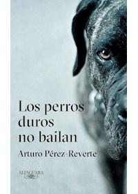 Papel Perros Duros No Bailan, Los  (Tapa Dura)