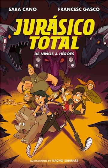 E-book De Niños A Héroes (Serie Jurásico Total 3)