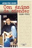 Papel CON ANIMO DE OFENDER 1998-2001 (RUSTICA)