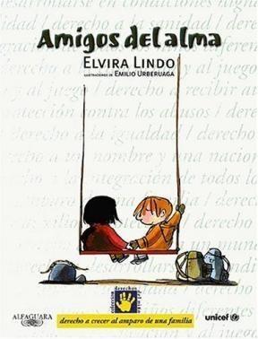 Papel Amigos Del Alma, Los (Der.A Crecer Al Amparo De Una Flia)