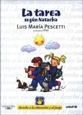 Papel Tarea Segun Natacha, La (Derecho A La Educacion Y Al Juego)