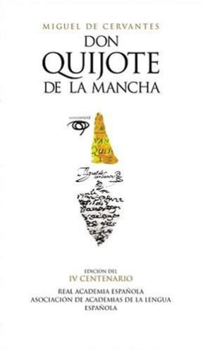 Papel Don Quijote De La Mancha. Ed. Iv Centenario.