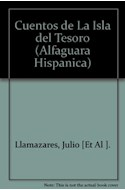 Papel CUENTOS DE LA ISLA DEL TESORO (ALFAGUARA HISPANICA)
