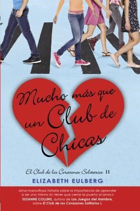 E-book Mucho Mas Que Un Club De Chicas (El Club De Los Corazones Solitarios 2)
