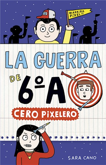 E-book Cero Pixelero (Serie La Guerra De 6ºA 4)