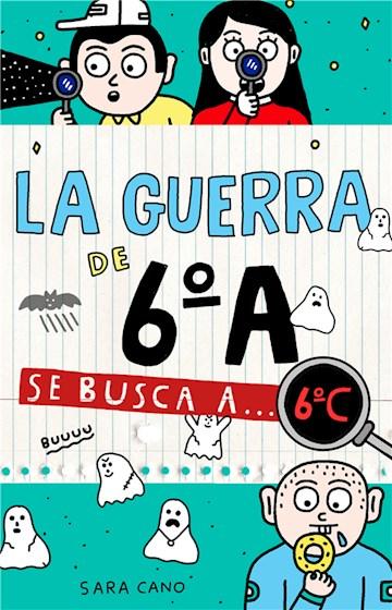 E-book Se Busca A... 6ºC (Serie La Guerra De 6ºA 6)
