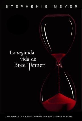 E-book La Segunda Vida De Bree Tanner (Saga Crepúsculo)