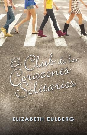 E-book El Club De Los Corazones Solitarios (El Club De Los Corazones Solitarios 1)