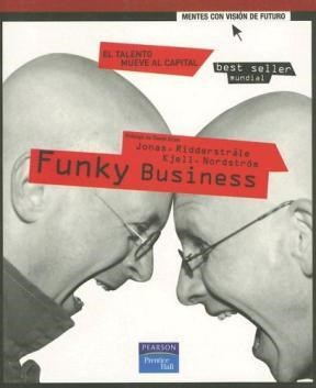 Papel Funky Business. Talento Mueve Al Capital, El