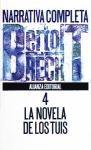 Libro 4. Narrativa Completa  Las Novela De Los Tuis