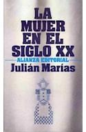 Papel MUJER EN EL SIGLO XX (LIBRO BOLSILLO LB754)
