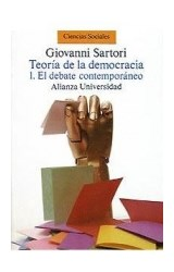 Papel TEORIA DE LA DEMOCRACIA 1 EL DEBATE CONTEMPORANEO [CIENCIAS SOCIALES] (ALIANZA UNIVERSIDAD AU566)