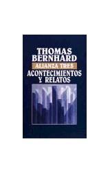 Papel ACONTECIMIENTOS Y RELATOS (ALIANZA TRES AT291)