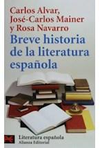 Papel BREVE HISTORIA DE LA LITERATURA ESPAÑOLA (L 5980)