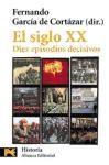 Papel Siglo Xx, El. Diez Episodios Decisivos