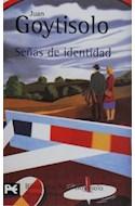 Papel SEÑAS DE IDENTIDAD [GOYTISOLO JUAN] (BIBLIOTECA AUTOR BA0251)
