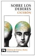 Papel SOBRE LOS DEBERES [CLASICOS DE GRECIA Y ROMA] (BIBLIOTECA TEMATICA BT8236)