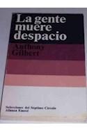 Papel GENTE MUERE DESPACIO (SEPTIMO CIRCULO)