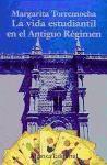Libro La Vida Estudiantil En El Antiguo Regimen