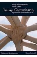Papel TRABAJO COMUNITARIO ORGANIZACION Y DESARROLLO SOCIAL (POLITICA SOCIAL / SERVICIOS SOCIALES)
