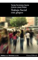 Papel TRABAJO SOCIAL CON GRUPOS (POLITICA SOCIAL / SERVICIOS SOCIALES) (MANUALES ALIANZA)
