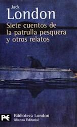 Libro Siete Cuentos De La Patrulla Pesquera Y Otros Relatos