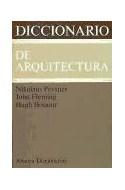 Papel DICCIONARIO DE ARQUITECTURA (ALIANZA DICCIONARIOS AD18)