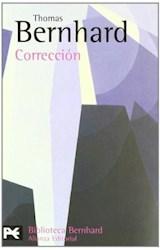Papel CORRECCION [BERNHARD THOMAS] (BIBLIOTECA AUTOR BA0747)