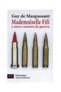 Papel MADEMOISELLE FIFI Y OTROS CUENTOS DE GUERRA (LITERATURA L5663)