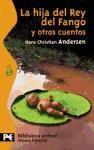 Libro La Hija Del Rey Del Fango Y Otros Cuentos