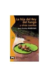 Papel LA HIJA DEL REY DEL FANGO Y OTROS CUENTOS